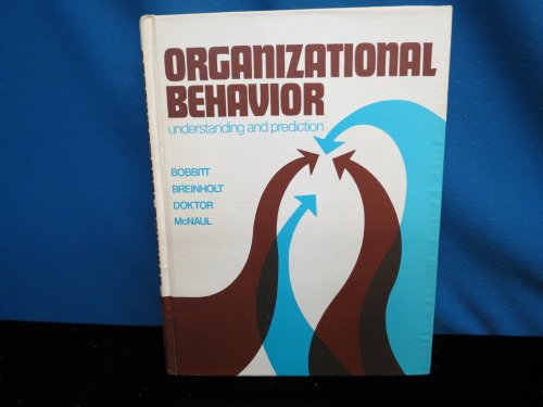 Organizational Behavior: Managerial Strategies for Performance (0314689664) by R. Dennis Middlemist; Michael A. Hitt