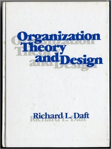Organizational theory design abebooks organization theory and design the west series richard l daft fandeluxe Image collections