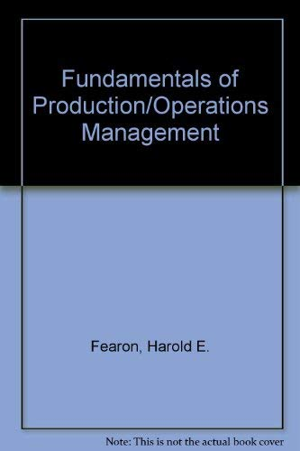 9780314696472: Fundamentals of Production/Operations Management