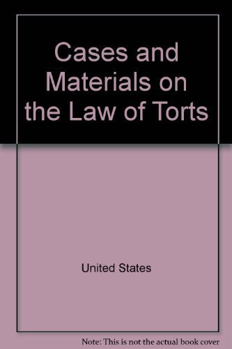 Cases and Materials on the Law of: Christie, George C.
