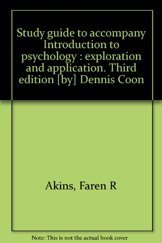 Study guide to accompany Introduction to psychology : exploration and application. Third edition [...