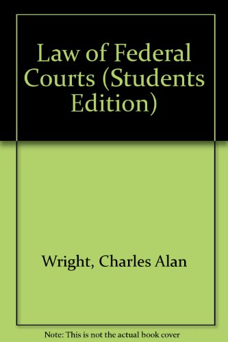 9780314713544: Law of Federal Courts (STUDENTS EDITION)