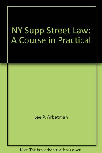 9780314720849: Street law: A course in practical law : with New York supplement