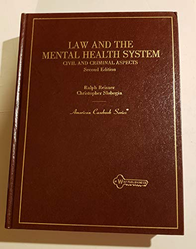 9780314733023: Law and the Mental Health System: Civil and Criminal Aspects (American Casebook Series)