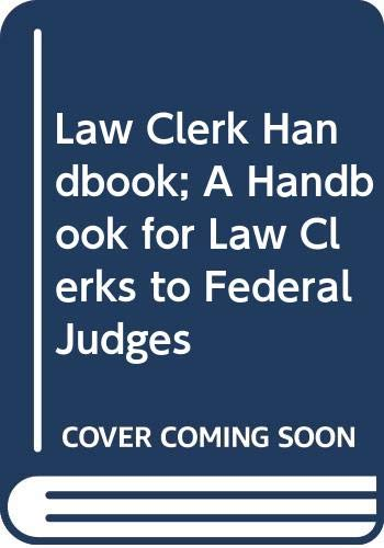 Law Clerk's Handbook: Laura Bartell; Alvin