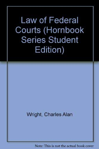 9780314742933: Law of Federal Courts (HORNBOOK SERIES STUDENT EDITION)