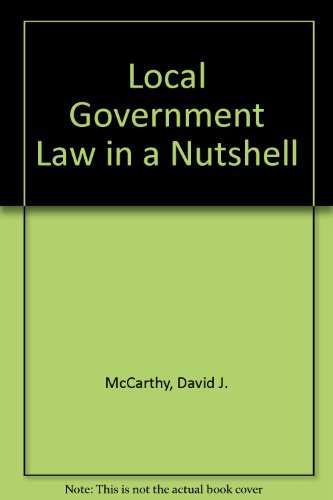 9780314744869: Local Government Law in a Nutshell (NUTSHELL SERIES)