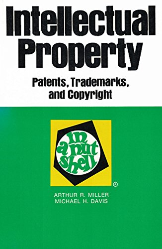 9780314745248: Intellectual property: Patents, trademarks, and copyright in a nutshell (Nutshell series)