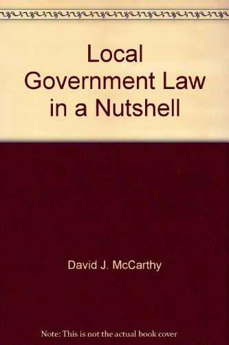9780314754158: Local government law in a nutshell (Nutshell series)
