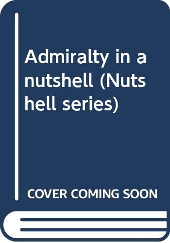 9780314760982: Admiralty in a nutshell (Nutshell series)