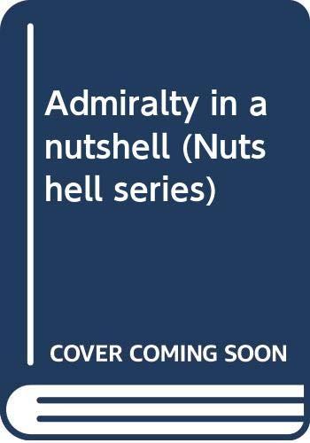 9780314760982: Admiralty in a nutshell (Nutshell series)