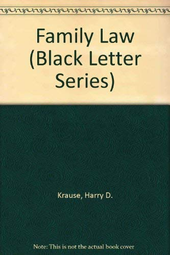 9780314778192: Family Law (Black Letter Series)