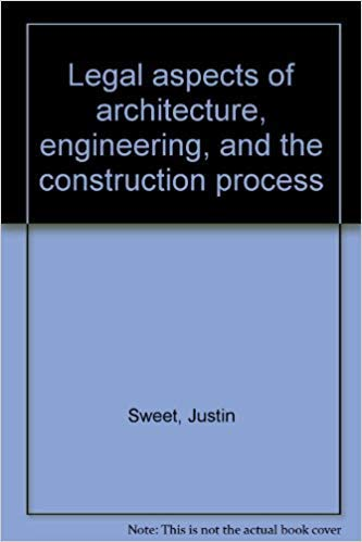 9780314778277: Legal aspects of architecture, engineering, and the construction process