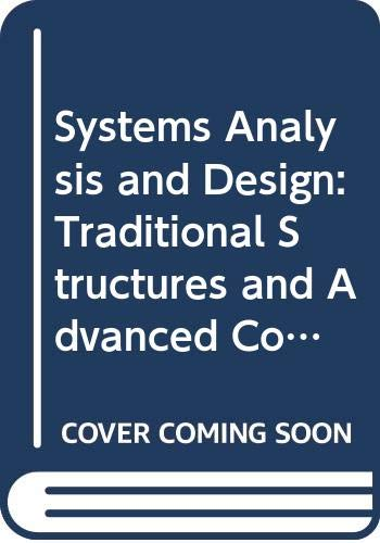 9780314778581: Systems Analysis and Design: Traditional Structures and Advanced Concepts and Techniques