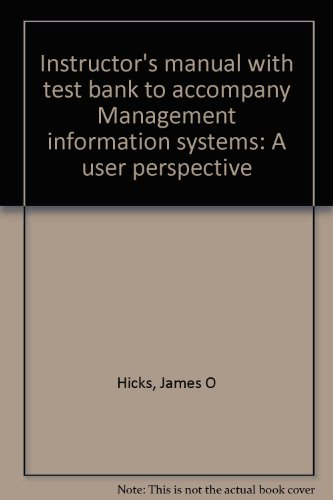 Instructor's manual with test bank to accompany: Hicks, James O