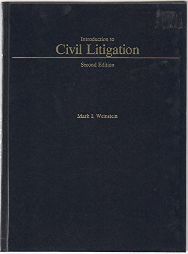 9780314779502: Introduction to Civil Litigation (West's Paralegal Series)