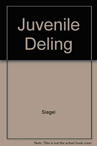Juvenile Delinquency: Theory, Practice & Law