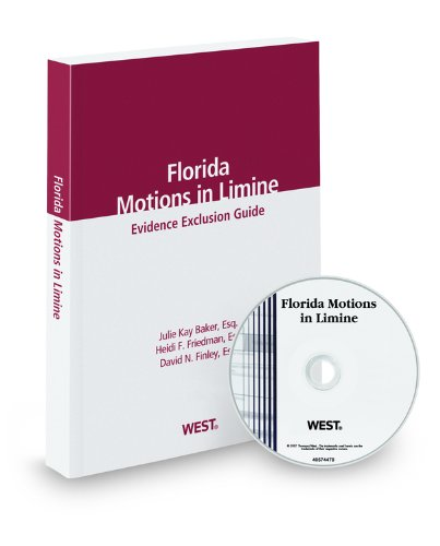 9780314800268: Florida Motions in Limine, 2014 ed.