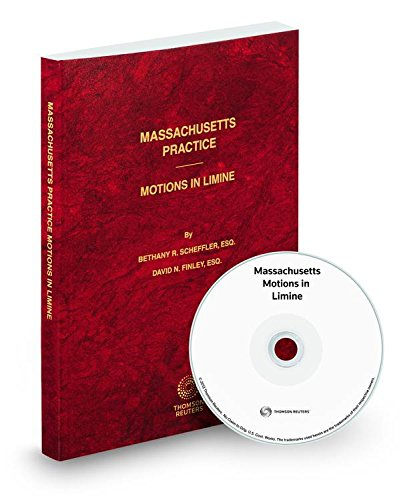 9780314800312: Massachusetts Motions in Limine, 2016-2017 ed. (Vol. 54, Massachusetts Practice Series)