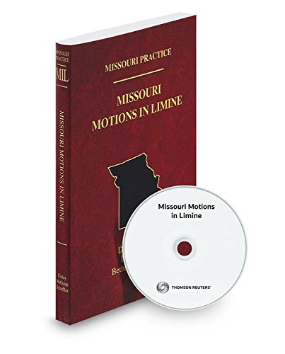 9780314800350: Missouri Motions in Limine, 2016-2017 ed. (Vol. 39, Missouri Practice Series)