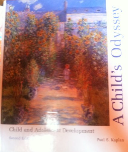 9780314801982: A Child's Odyssey: Child and Adolescent Development