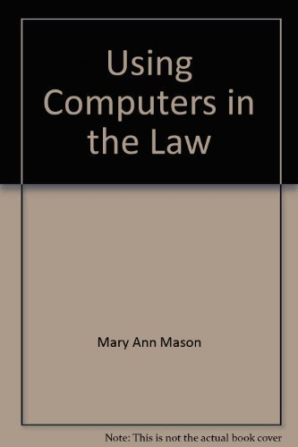 An Introduction to Using Computers in the Law
