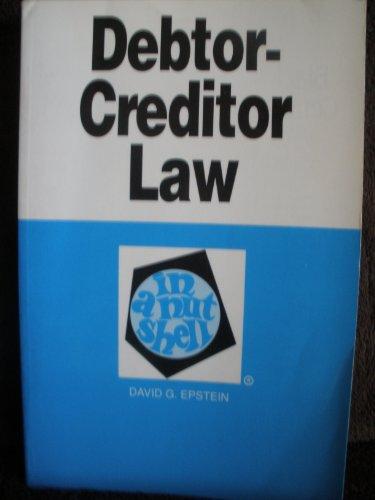 9780314807113: Debtor-Creditor Law in a Nutshell (Nutshell Series)