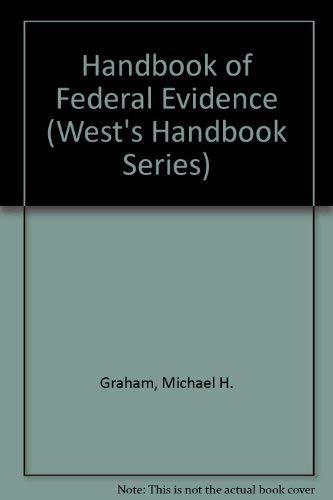 9780314812186: Handbook of Federal Evidence (West's Handbook Series)