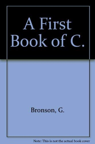 9780314813480: A First Book of C: Fundamentals of C Programming