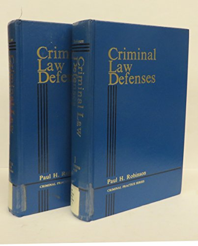 9780314815132: Criminal Law Defenses (Volume 1 and 2 and 2 1988 Supplements)