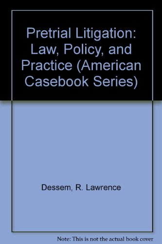 9780314819321: Pretrial Litigation: Law, Policy, and Practice (American Casebook Series)