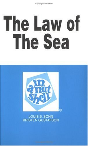 9780314823489: The Law of the Sea in a Nutshell (Nutshell Series)