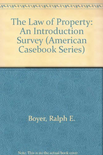 9780314829368: The Law of Property: An Introduction Survey (American Casebook Series)