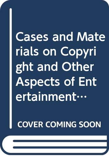 9780314835413: Cases and Materials on Copyright and Other Aspects of Entertainment Litigation (American Casebook Series)