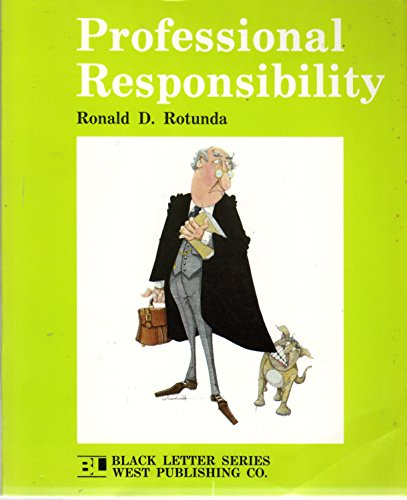 9780314837646: Professional responsibility (Black letter series)