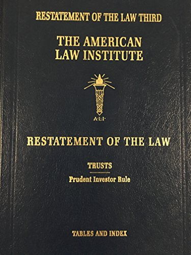Restatement of the Law, 3rd, Trusts: Prudent: American Law Institute