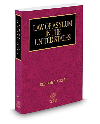 9780314845900: Law of Asylum in the United States, 2017 ed.
