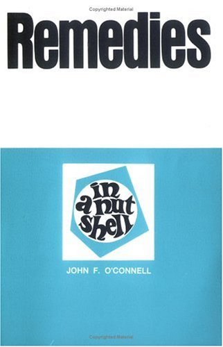 Remedies in a Nutshell (Nutshell Series): O'Connell, John F.