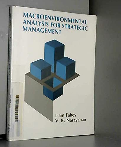 Macroenvironmental Analysis for Strategic Management: V. K. Narayaman;