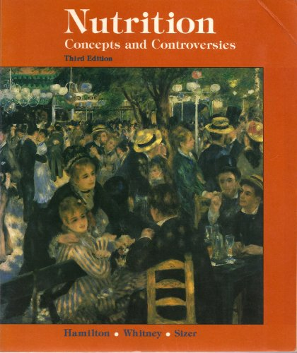 9780314852434: Nutrition: Concepts and Controversies