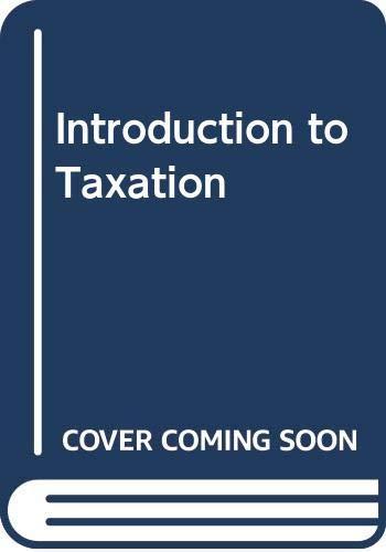 Introduction to Taxation: Parker, James E.,