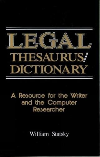 9780314853059: Legal Thesaurus/Legal Dictionary: A Resource for the Writer and Computer Researcher (Paralegal Reference Materials)