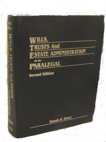 9780314853141: Wills, trusts, and estate administration for the paralegal (American Casebooks)