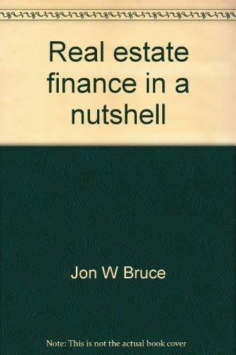 9780314858665: Real estate finance in a nutshell (Nutshell series)