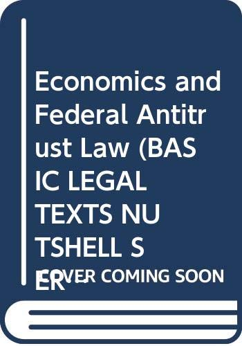 9780314861962: Economics and Federal Antitrust Law (Hornbook Series Student Edition)