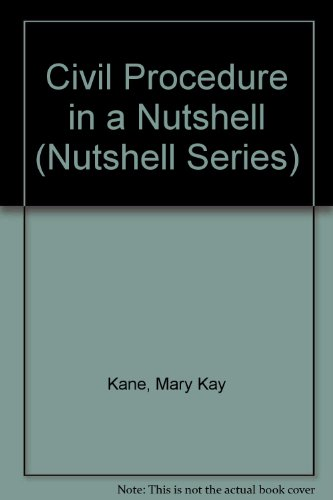 9780314862822: Civil Procedure in a Nutshell (Nutshell Series)