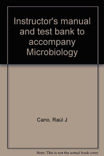 Instructor's manual and test bank to accompany: Rau?l J Cano