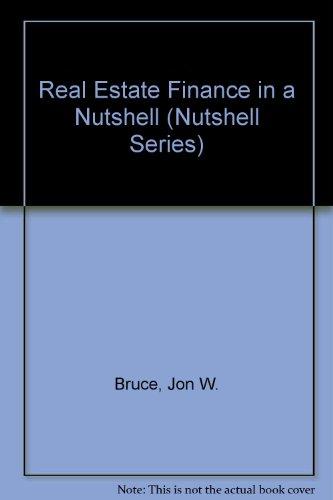 9780314874771: Real Estate Finance in a Nutshell (Nutshell Series)