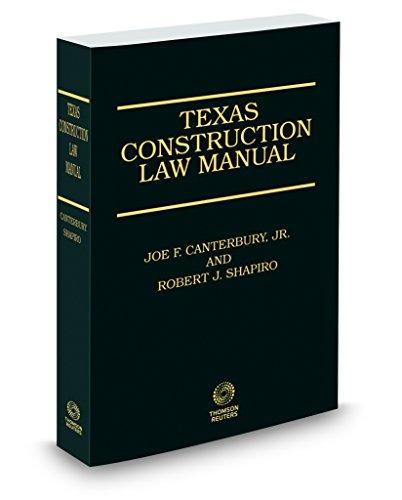 9780314875402: Texas Construction Law Manual, 3d, 2017-2018 ed.