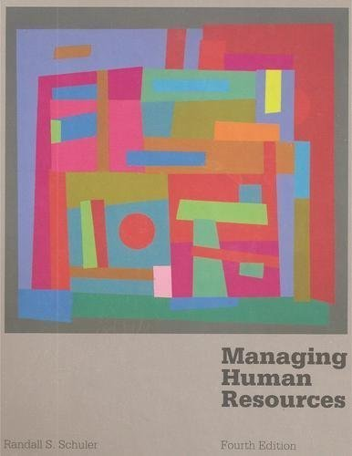 Managing Human Resources (Fourth Edition)